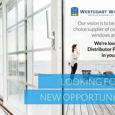 Are you looking for a new opportunity for 2017? Westcoast Windows are looking for Distributor Partners